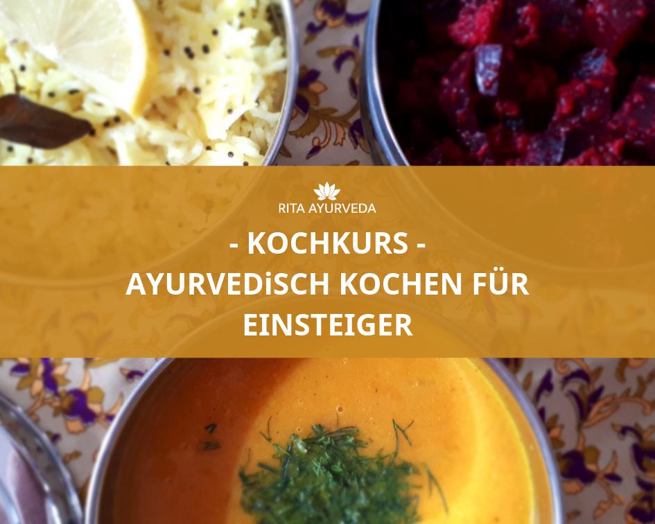 Ayurvedisch kochen für Einsteiger