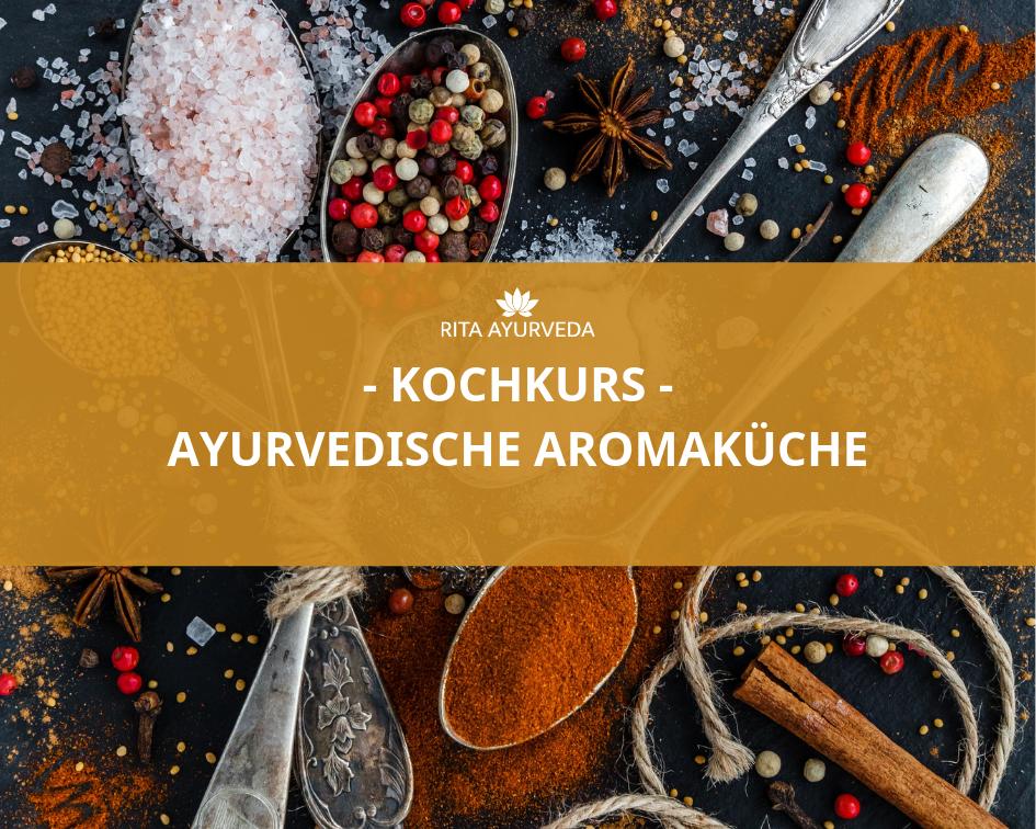Ayurvedische Aromaküche