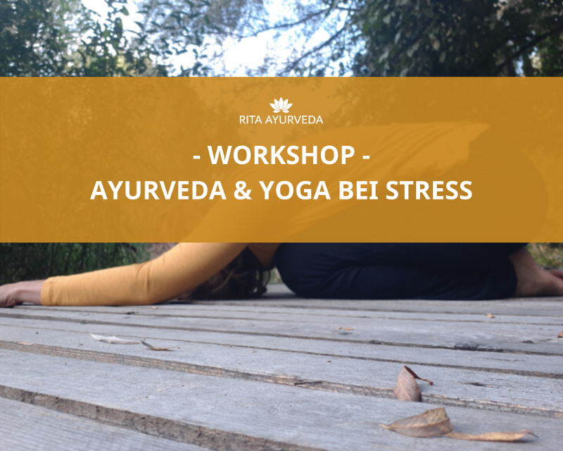 Ayurveda Yoga Workshop bei Stress