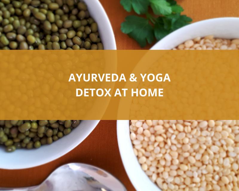 Ayurveda Yoga Detox at Home
