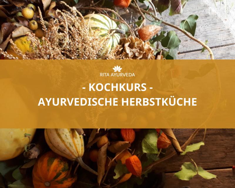 Kochkurs Ayurveda Herbstküche